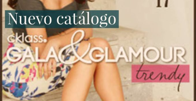 catalogo cklass gala y glamour primavera verano 2017
